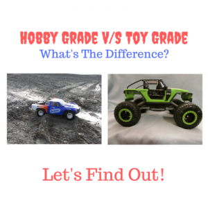 hobby grade rc vs toy grade rc - what's the difference?
