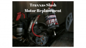 How to replace a Traxxas Slash motor
