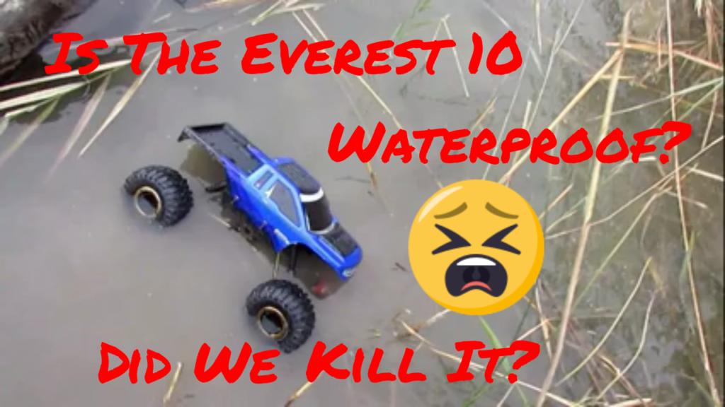 Is the Redcat Racing Everest 10 waterproof